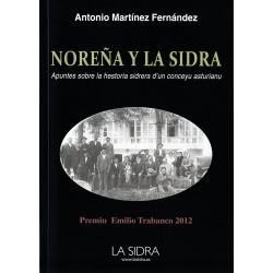 Noreña y la Sidra. Apuntes sobre la hestoria sidrera d'un conceyu asturianu