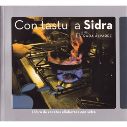 With taste to Sidra. Cookbook with cider (In Asturian)